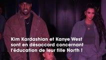 Kim Kardashian et Kanye West en désaccord sur l'éducation de leur fille North