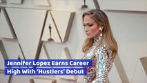 Jennifer Lopez Has 'Hustlers' Success