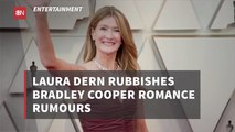 The Connection Between Laura Dern And Bradley Cooper