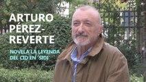 Pérez-Reverte novela la leyenda del Cid en Sidi