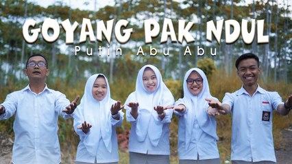Putih Abu Abu - Goyang Pak Ndul (Official Music Video)
