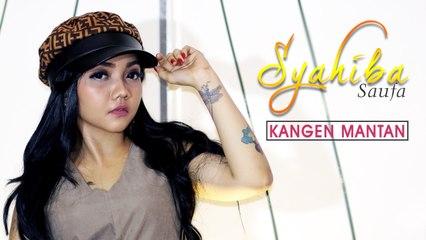 Syahiba Saufa - Kangen Mantan (Official Music Video)