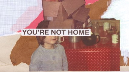 Keane - You're Not Home