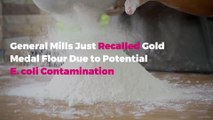 General Mills Just Recalled Gold Medal Flour Due to Potential E. coli Contamination