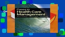 Cases In Health Care Management  Review