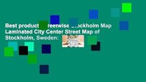 Best product  Streetwise Stockholm Map Laminated City Center Street Map of Stockholm, Sweden: