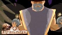 Bombslinger - Trailer de lancement
