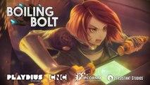 Boiling Bolt - Trailer de lancement