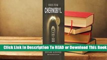 Online Voices from Chernobyl  For Full
