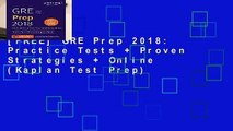 [FREE] GRE Prep 2018: Practice Tests + Proven Strategies + Online (Kaplan Test Prep)