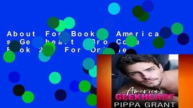 About For Books  America s Geekheart (Bro Code Book 2)  For Online
