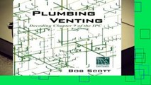 [READ] Plumbing Venting: Decoding Chapter 9 of the IPC