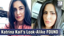 Katrina Kaif's CARBON COPY Found, Fans Go Crazy