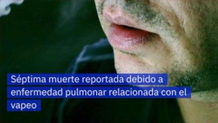 Séptima muerte reportada debido a enfermedad pulmonar relacionada con el vapeo
