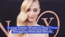 Sophie Turner Feels The Need To Help