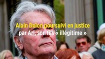 Alain Delon poursuivi en justice par Ari, son fils « illégitime »