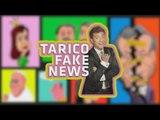 Volvió Gerardo Te Ve! | TARICO FAKE NEWS