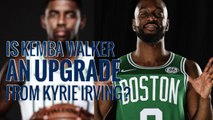 Is Kemba Walker an upgrade from Kyrie Irving?   Boston Celtics