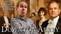 Projector: Downton Abbey (2019) (REVIEW)