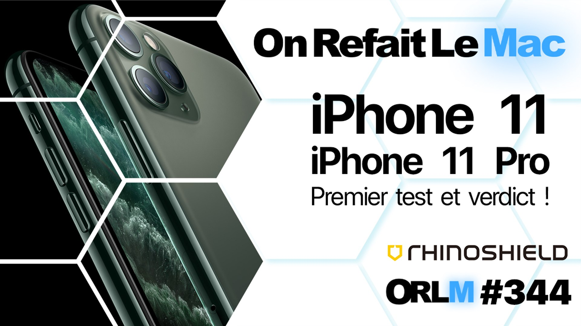 ORLM-344 : iPhone 11, iPhone 11 Pro, premier test et verdict !