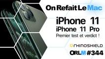 ORLM-344 :iPhone 11, iPhone 11 Pro, premier test et verdict !