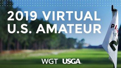 WATCH LIVE! 2019 U.S. Virtual Amateur (Golf)