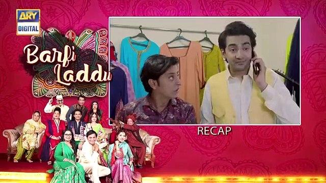Barfi Laddu Ep 17 _ 19th Sep 2019 _ ARY Digital Drama