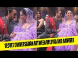Deepika Padukone and Ranveer Singh having a secret conversation