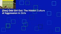 [Doc] Odd Girl Out: The Hidden Culture of Aggression in Girls