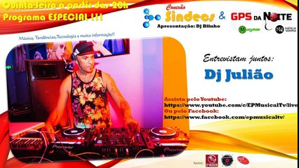 CONEXÃO SINDECS convida DJ JULIÃO