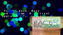 Full E-book  Race and Racisms: A Critical Approach  For Online