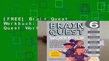 [FREE] Brain Quest Workbook: Grade 6 (Brain Quest Workbooks)