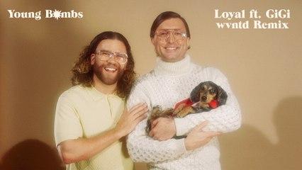 Young Bombs - Loyal
