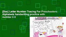 [Doc] Letter Number Tracing For Preschoolers: Alphabets handwriting practice with number 0-9