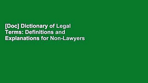 [Doc] Dictionary of Legal Terms: Definitions and Explanations for Non-Lawyers