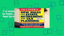 Full version  JK Lasser s New Rules for Estate, Retirement, and Tax Planning  Best Sellers Rank :