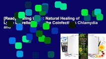 [Read] Healing Lyme: Natural Healing of Lyme Borreliosis and the Coinfections Chlamydia and