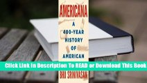 Full E-book Americana: A 400-Year History of American Capitalism  For Kindle