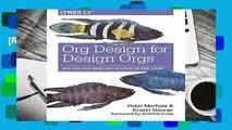 [READ] Org Design for Design Orgs