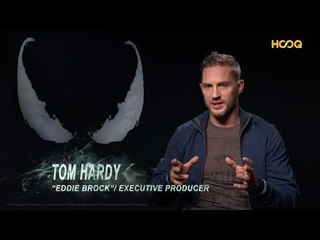 HOOQ l Venom: Behind The Scenes with Tom Hardy