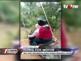 Seberangi Sungai dengan Flying Fox Motor