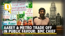 Trade-Off Between Aarey and Metro in Public's Favour BMC Chief