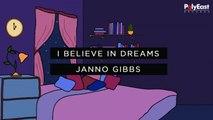 Janno Gibbs - I Believe In Dreams
