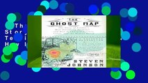 The Ghost Map: The Story of London s Most Terrifying Epidemic--And How It Changed Science,