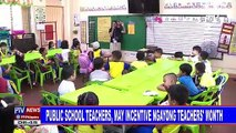 Public school teachers, may incentive ngayong Teachers' Month