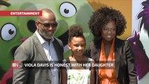 How Viola Davis Treats Her Daughter