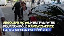 Non, Ségolène Royal n'est pas payée en tant qu'ambassadrice des rôles