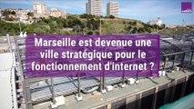 À Marseille, dans les coulisses d'internet