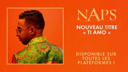 Naps - Ti Amo - Audio Officiel