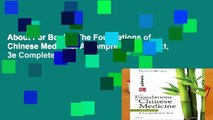 About For Books  The Foundations of Chinese Medicine: A Comprehensive Text, 3e Complete
